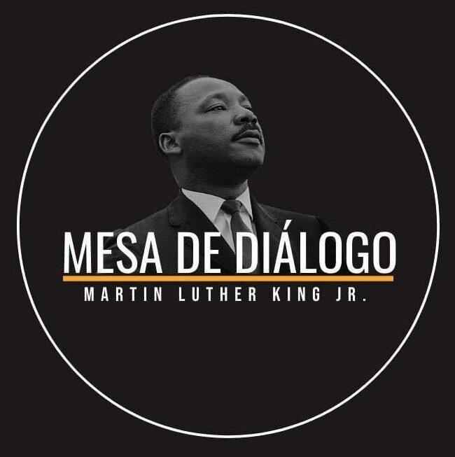 Mesa de Diálogo Martin Luther King